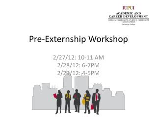 Pre-Externship Workshop