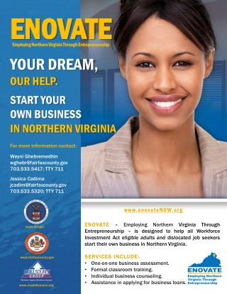 ENOVATE YOUR DREAM,  OUR HELP. Start your  own business in  northern  Virginia For more information contact: Weyni Gheb