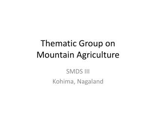 Thematic Group on Mountain Agriculture