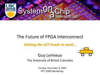The Future of FPGA Interconnect