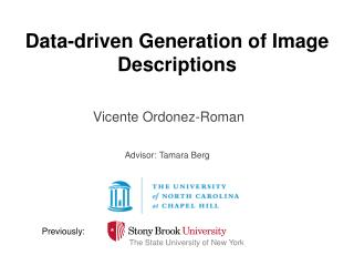 Data-driven Generation of Image Descriptions