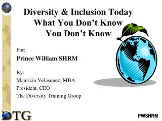 Diversity & Inclusion Today What You Don�t Know You Don�t Know