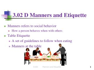 3.02 D Manners and Etiquette