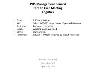 PDS Management Council  Face to Face Meeting Logistics