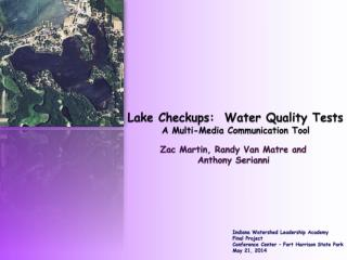 Lake Checkups:  Water Quality Tests A Multi-Media Communication Tool