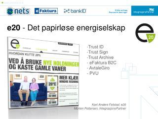 e20  - Det papirløse energiselskap