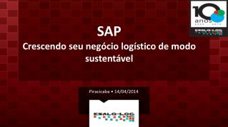 SAP Crescendo  seu negócio logístico de modo  sustentável