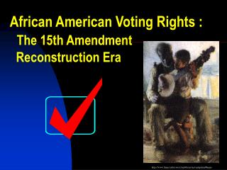 african american voting rights : the 15th amendment ...