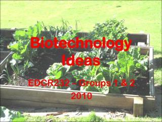 Biotechnology Ideas