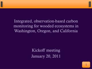 Integrated, observation-based carbon monitoring for wooded ecosystems in Washington, Oregon, and California