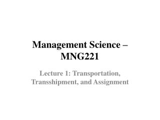 Management Science � MNG221