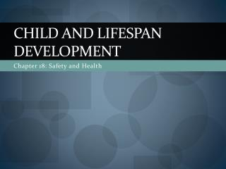Child and Lifespan Development