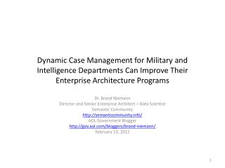 Dynamic Case Management for Military  and Intelligence Departments  Can Improve Their Enterprise Architecture  Programs