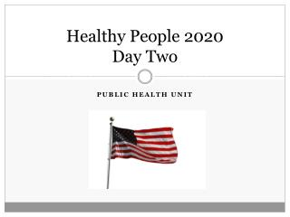 Healthy People 2020 Day Two