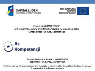 Zespół Szkół Technicznych  w Jastrowiu  ID grupy:  97_4_p/g1  Opiekun:  Alfreda Osińska  Kompetencja:    Przedsiębiorcz