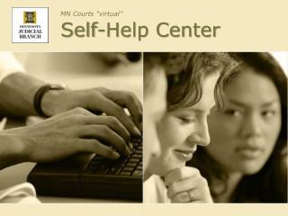 MN Courts �virtual� Self-Help Center