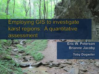 Employing GIS to investigate  karst  regions:  A quantitative assessment