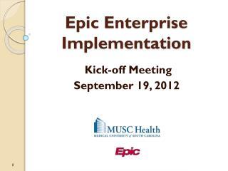 Epic Enterprise Implementation