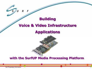 Building Voice  Video Infrastructure Applications