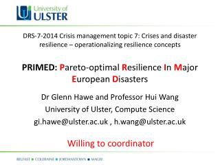 DRS-7-2014 Crisis management topic 7: Crises and disaster resilience � operationalizing resilience concepts