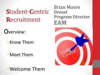 S tudent- C entric R ecruitment