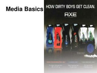 Media Basics