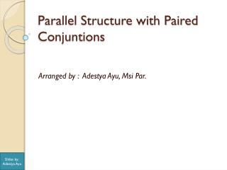 Parallel Structure with Paired Conjuntions