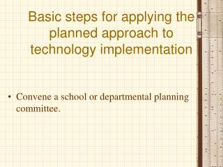 basic steps for applying the planned approach to technology ...