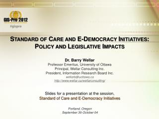 Standard of Care and E-Democracy Initiatives: Policy and Legislative Impacts