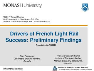 TRB 91 th  Annual Meeting 22-26 January 2012, Washington, DC, USA Session : State-of-the-Art Light Rail: Lessons from F