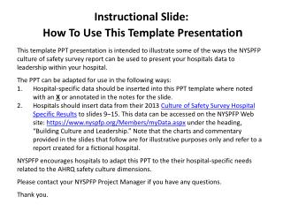 Instructional Slide:  How To Use This Template Presentatio n