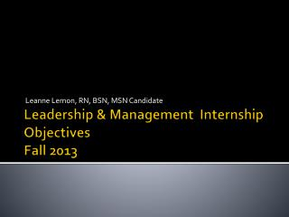 Leadership & Management  Internship Objectives Fall 2013