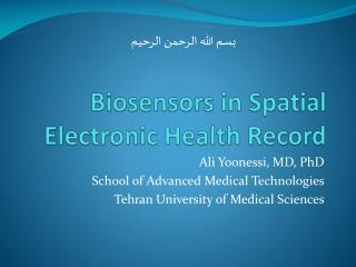 Biosensors in Spatial Electronic Health Record