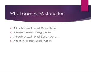 What does AIDA stand for: