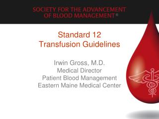 Standard 12 Transfusion Guidelines