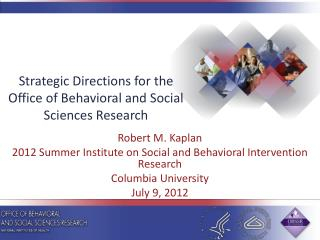 Strategic Directions for the Office of Behavioral and Social Sciences Research