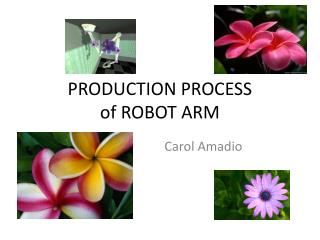 PRODUCTION PROCESS of ROBOT ARM