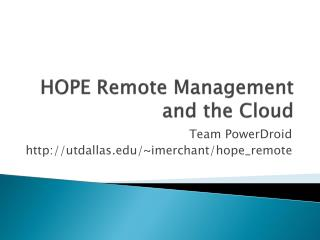 HOPE Remote Management and the Cloud