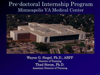 Pre-doctoral Internship Program  Minneapolis VA Medical Center