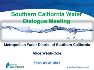 Southern California Water Dialogue Meeting