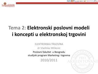 Tema 2: Elektronski poslovni modeli i koncepti u elektronskoj trgovini