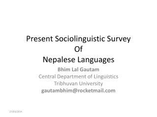 Present Sociolinguistic Survey Of Nepalese Languages