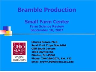 bramble production  small farm center farm science review  september 18, 2007