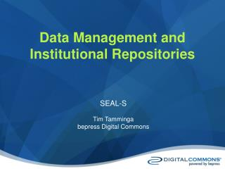 Data Management and  Institutional Repositories