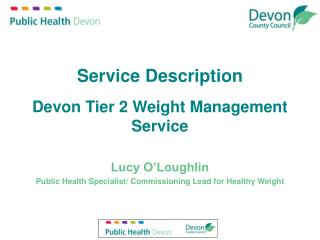 Service Description Devon Tier 2 Weight Management Service