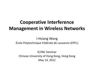 Cooperative Interference Management in Wireless Networks