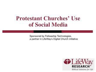Protestant Churches' Use of Social Media