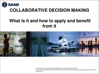 COLLABORATIVE DECISION MAKING  What is it and how to apply and benefit from it