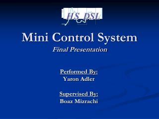Mini Control  System Final Presentation