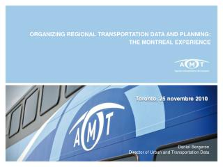 ORGANIZING REGIONAL TRANSPORTATION DATA AND PLANNING: THE MONTREAL EXPERIENCE